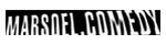 Wortmarke Bereich Marsoel Comedy, Chur (bis 2005)